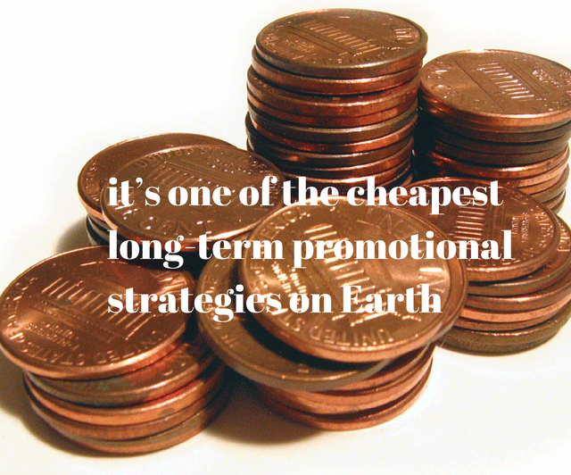 It's One of the Cheapest Long-Term Promotional Strategies on Earth
