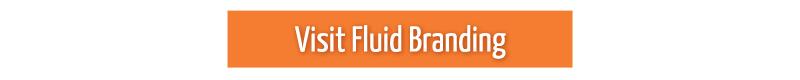 Visit Fluid Branding