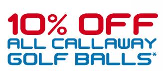 10% off all Callaway Balls