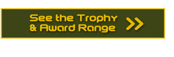 See the Trophy and Award Range