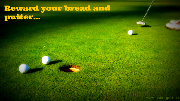 Reward your bread and putter...